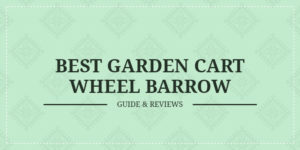 best garden cart wheel barrow