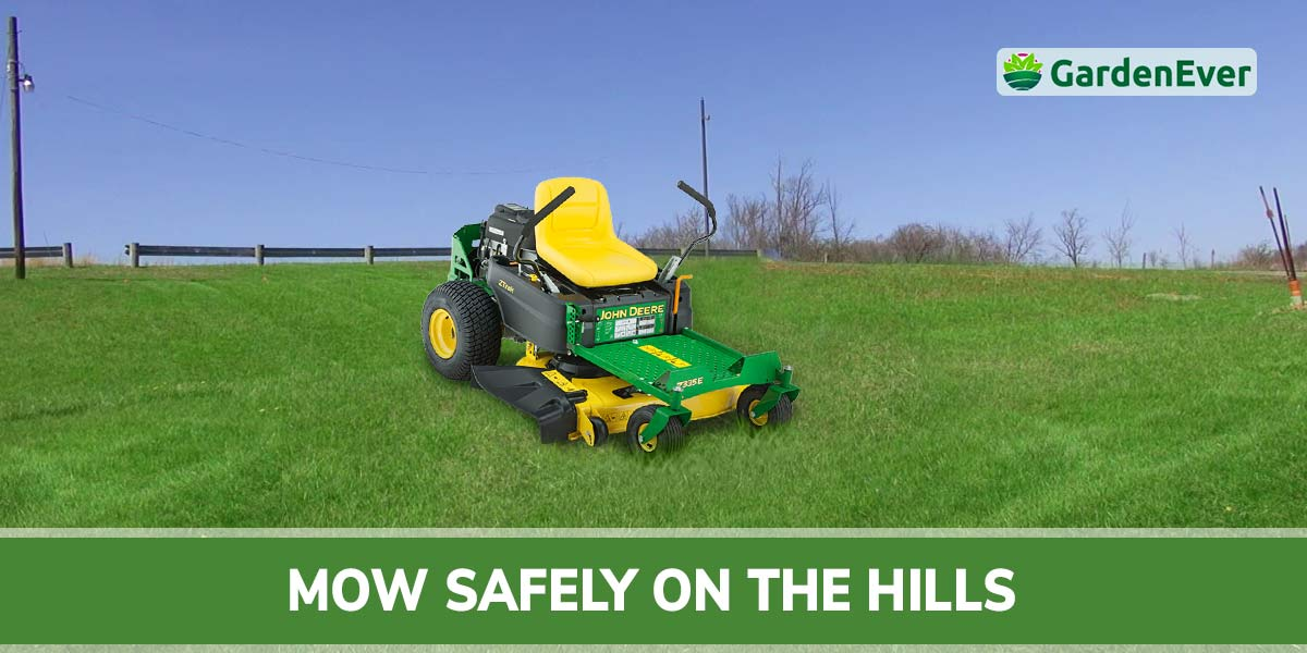 how to mow safely on the hills