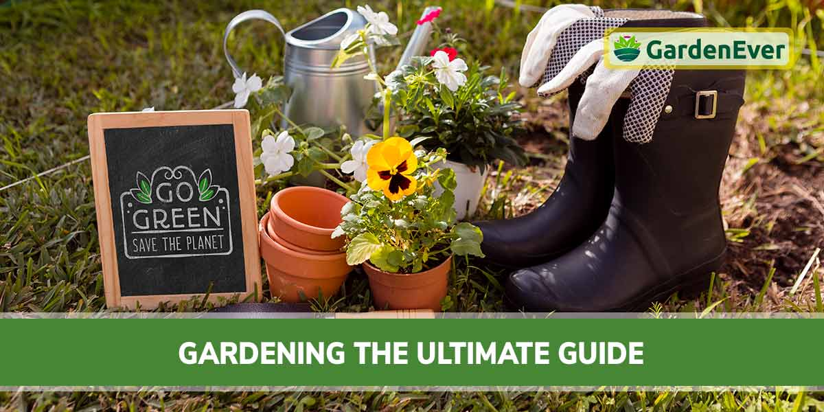 Gardening the Ultimate Guide