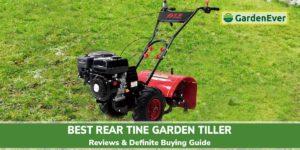 Best Rear Tine Garden Tiller