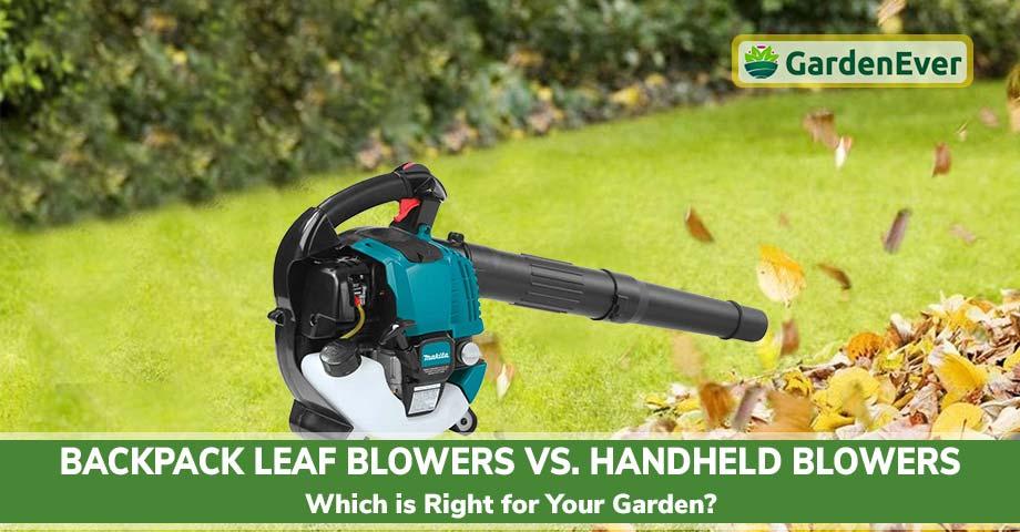 Backpack Leaf Blowers vs. Handheld Blowers