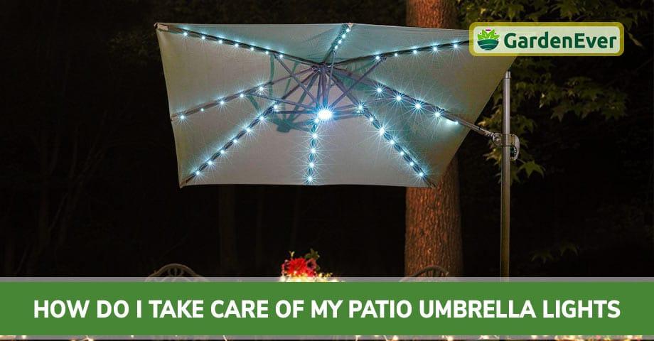How do I Take Care of My Patio Umbrella Lights