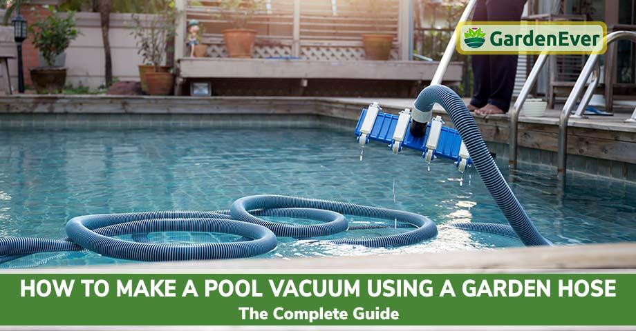Pool Vacuum Using a Garden Hose